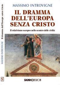 Copertina de 'Il dramma dell'Europa senza Cristo'